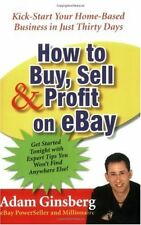 How to Buy, Sell, and Profit on eBay: Kick-Start Y