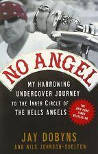 No Angel My Harrowing Undercover Journey tothe Hells Angels Book Harley Davidson