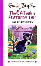 Like New The Cat with a Feathery Tail and other Stories Enid Blyton illustrated