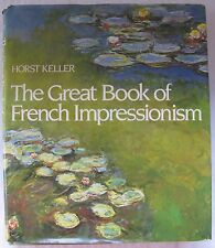 """The Great Book Of French Impressionism ~ Over 200 Color Illustrations ~12"""" X 10"""""""