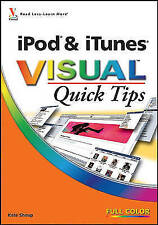 Very Good, iPod and iTunes Visual Quick Tips, Shoup, Kate, Book
