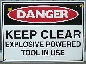 60x45cm KEEP CLEAR EXPLOSIVE POWERED TOOLS IN USE SAFETY SIGN CONSTRUCTION SITE