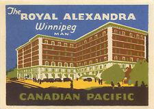 Hotel Royal Alexandra ~WINNIPEG CANADA~ Scarce ART DECO / RAILWAY Luggage Label