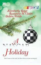 A NASCAR Holiday by Kimberly Raye, Roxanne St. Claire, Debra Webb, Good Book