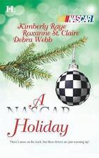A NASCAR Holiday By: Kimberly Raye