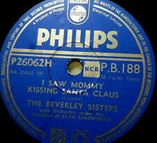 "BEVERLY SISTERS ""I Saw Mommy Kissing Santa Claus / Triplets"" Philips 1953 78rpm"