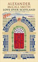 Love Over Scotland (44 Scotland Street 3)  Alexander McCall Smith Book