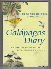 GALAPAGOS DIARY : A Complete Guide to the Archipelago's Birdlife