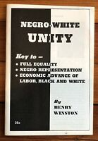 1967 BLACK CIVIL RIGHTS ACTIVIST HENRY WINSTON Pamphlet NEGR0 WHITE UNITY Racial
