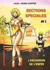 BD adultes Sections spéciales L'escadron de l'enfer Création Art Presse