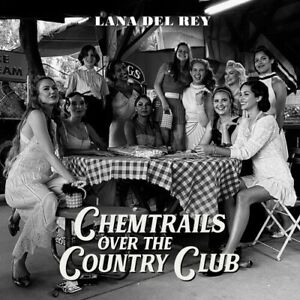 cd Lana Del Rey - Chemtrails Over The Country Club