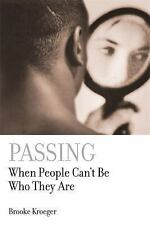 Passing: When People Can't Be Who They Are-ExLibrary
