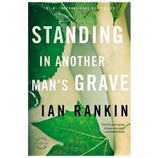 Standing in Another Man's Grave-Ian Rankin-2013 Rebus novel-DIFFERENT COVER