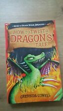 How to Train Your Dragon: Book 5 How to Twist a Dragon's Tale: Cressida Cowell