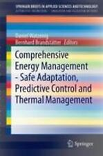 Comprehensive Energy Management - Safe Adaptation, Predictive Control and Therma