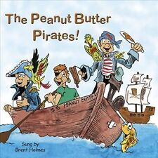 The  Peanut Butter Pirates by Brent Holmes (CD, May-2010, CD Baby (distributor))
