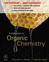 Introduction to Organic Chemistry by William H. Brown Loose Leaf