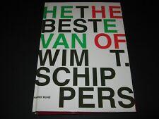 Harry Ruhe: Het beste van, The best of Wim T. Schippers