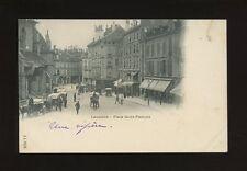 Switzerland LAUSANNE Place Saint-Francois 1901 u/b PPC faulty