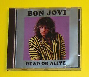 BON JOVI. DEAD OR ALIVE. CD SWINGIN PIG RECORDS MOLTO RAROOOOOOOO !!!!!