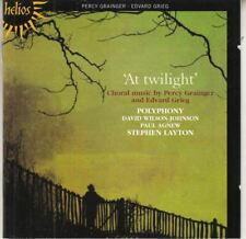 At Twilight', Choral Music : Percy Grainger. Edvard Grieg