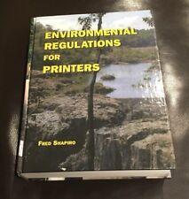 Environmental Regulations For Printers Fred Shapiro Textbook Jelmar