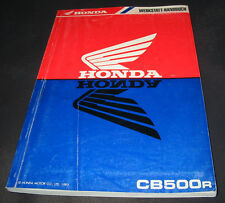 Werkstatthandbuch Honda CB 500 R Stand 1993 Reparaturanleitung!