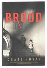 Brood by Chase Novak 2014 Hardcover First Edition