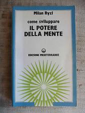 Come sviluppare il potere della mente - Milan Ryzl - Edizioni Mediterranee