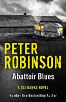 NEW Abattoir Blues: DCI Banks 22 by Peter Robinson Paperback FREE Post
