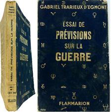 Essai de prévisions sur la guerre 1939 Gabriel Trarieux d'Egmont astrologie