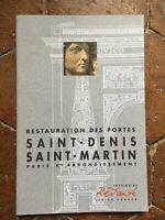 Restauro Delle Porte Saint-Denis San Martino Parigi Heritage Restaurato 1998