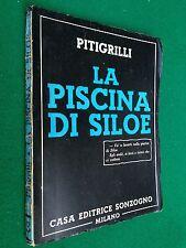 PITIGRILLI - LA PISCINA DI SILOE , Ed Sonzogno (1952)