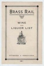 Brass Rail 1938-39 Menu-Wine and Liquor List- Pittsburgh Pennsylvania 5¢ Burgers
