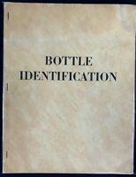 108-Bottle Identification, visual aid, collecting trade names, antique