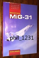 mint MiG-31 Fighter Interceptor Famous Russian Aircraft Yefim Gordon *SH