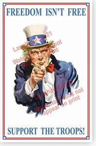 Freedom Isn't Free Support The Troops Uncle Sam Patriotic Poster