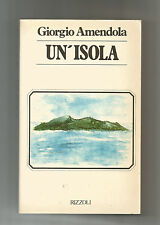 UN'ISOLA NARRATIVA ITALIANA GIORGIO AMENDOLA RIZZOLI 1980