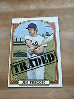 "1972 TOPPS #755 JIM FREGOSI ""TRADED"" NY METS— TOUGH HIGH #💥*** (wph)"