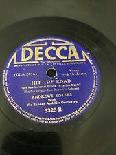 Andrews Sisters DECCA #3328 Hit The Road / Ferryboat Serenade