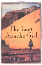 The Last Apache Girl,Jim Fergus