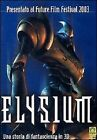Elysium DVD Nuovo Una Storia Fantastica in 3D