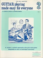 Guitar Playing Made Easy for Everyone Book 2 by Joseph M. Estella and George Rob