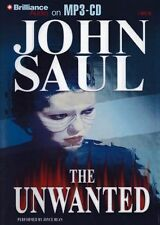 John SAUL / The UNWANTED    [ABR Audiobook ]