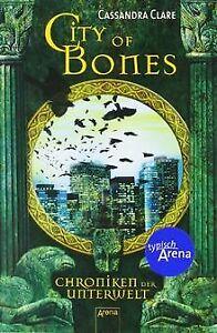 City of Bones. Chroniken der Unterwelt 01 von Clare, Cas...   Buch   Zustand gut