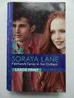 LARGE PRINT - PATCHWORK FAMILY IN THE OUTBACK - SORAYA LANE - MILLS & BOON