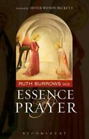 Essence of Prayer by Ruth Burrows 9780860124252 | Brand New | Free UK Shipping