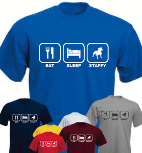 Eat Sleep Staffy Staffordshire Bull Terrier Staffie New Funny T-shirt