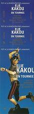 RARE / TICKET SPECTACLE COMIQUE CONCERT LIVE - ELIE KAKOU A NARBONNE 1996