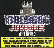 This Is Trucker's Jukebox Anthems Various CD Canned Heat Willie Haggard Jennings